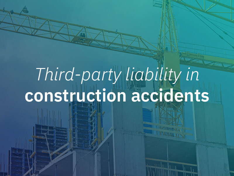 Third-Party Liability in a Construction Accident