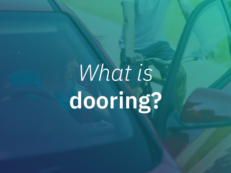 What is Dooring and How Can it Be Prevented?