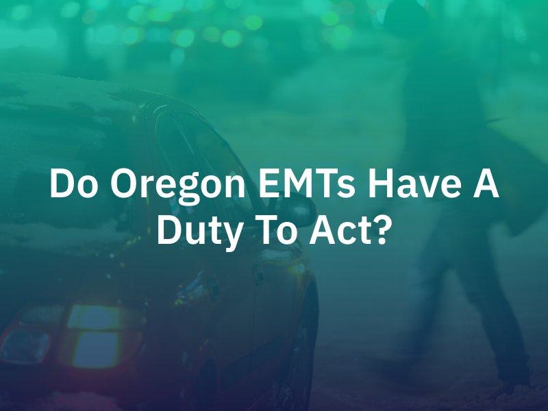 Oregon EMTs