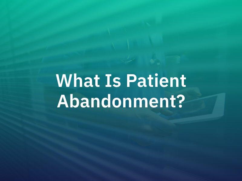 patient abandonment