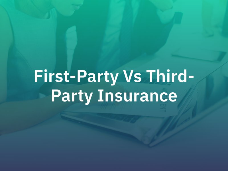 first third party insurance