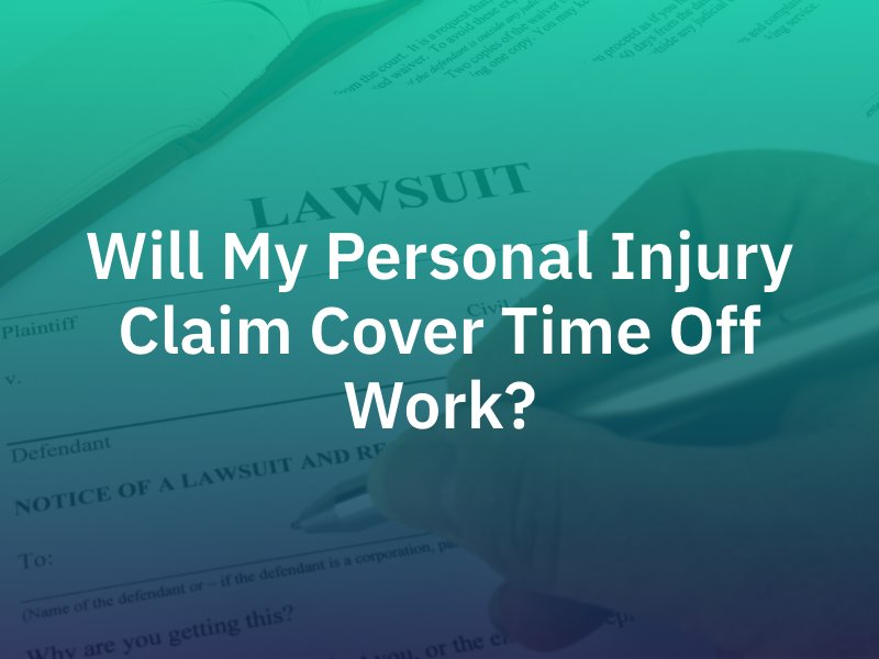 Will My Personal Injury Claim Cover Time Off Work?